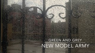 New Model Army - Green and Grey (HD)