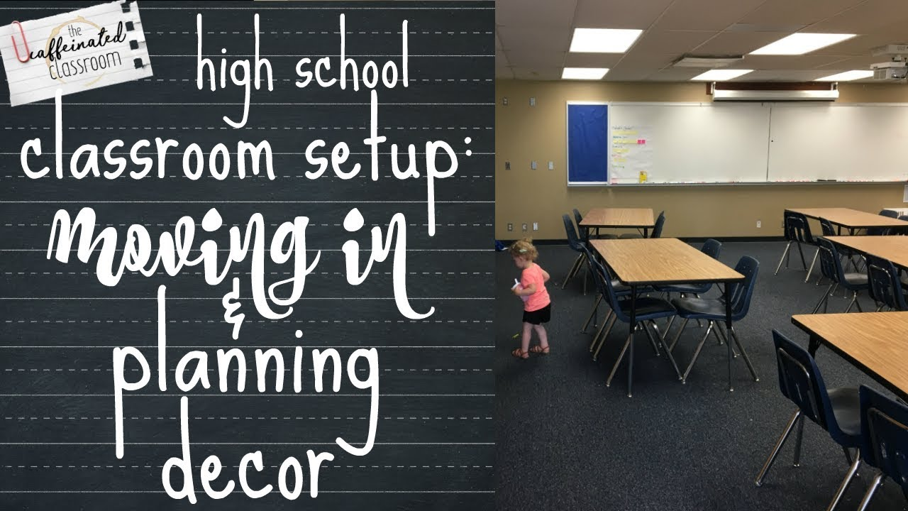 Classroom Setup Part 1 | Moving In & Planning Decor | High School ELA