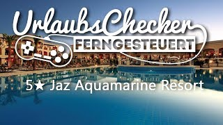 5★ Jaz Aquamarine Resort | Hurghada