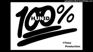 1HUNID% - (French Montana - Lockjaw remix)