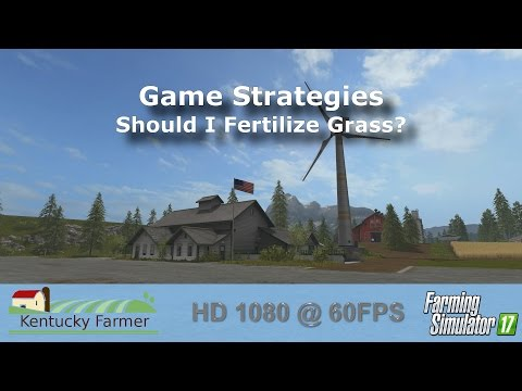 FS17 - Should I Fertilize Grass?