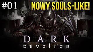 Dark Devotion - NOWY SOULS-like! PIERWSZY BOSS [#01]