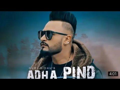 Adha Pind : Gurj sidhu (official video)| Latest Punjabi song | Urban Mp3 Records