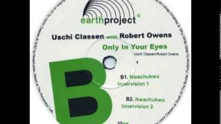 Uschi Classen With Robert Owens ‎- Only In Your Eyes (Nwachukwu Innervision 1)