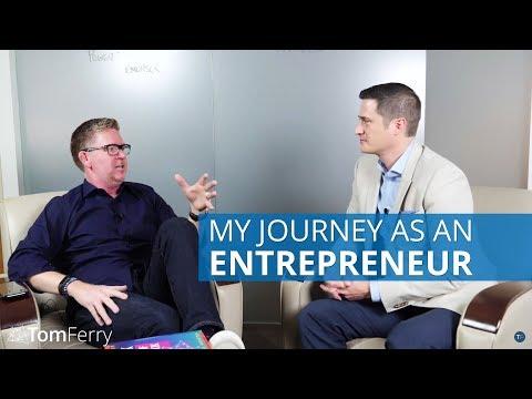 My Journey as an Entrepreneur   Tom Ferry