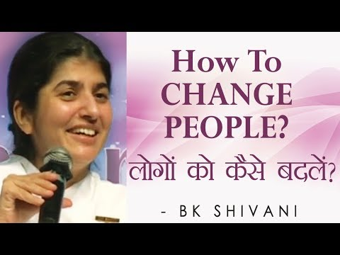 How To CHANGE PEOPLE?: Ep 51 Soul Reflections: BK Shivani (English Subtitles)
