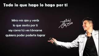 Damián Córdoba - Todo lo que hago lo hago por ti (letra)