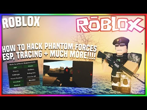 Roblox How To Hack Phantom Forces Esp Tracing More Op Asf