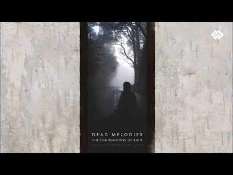 Dead Melodies - Lonesome Halls of Ruin
