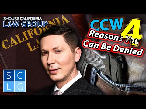 4 Reasons You Can Be Denied A CCW Permit In California