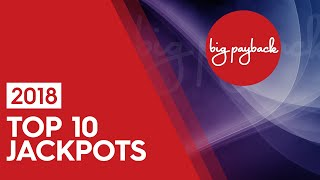 Top 10 MOST EXCITING Jackpots 2018 - THIS IS WHY WE WATCH!