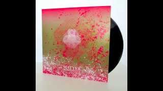 "MATTER - SURFACE (Kvitnu, 12"" LP)"