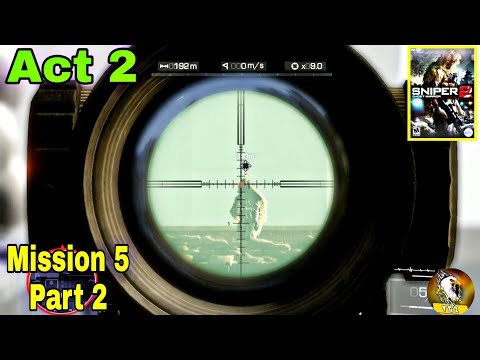 Sniper Ghost Warrior 2   Act 2   Mission 5 (AND JUSTICE FOR ALL)Part 2   Walkthrough Part 9 Gameplay  