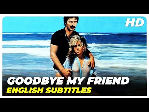 Goodbye My Friend | Kadir İnanır Ahu Tuğba Vintage Turkish Movie ( English Subtitles )