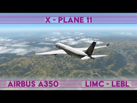 Milano - Barcelona · Airbus A350 · X-Plane 11