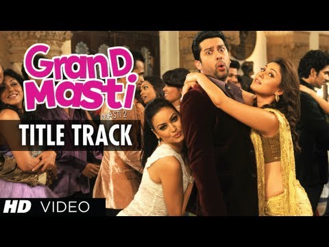 GRAND MASTI (Title Song) song lyrics