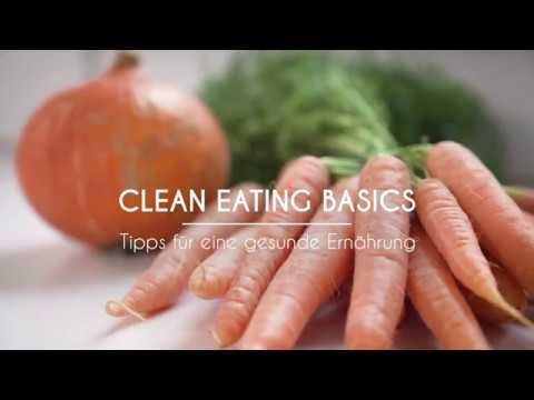 CLEAN EATING BASICS - Tipps für eine gesunde Ernährung | Hannah Frey