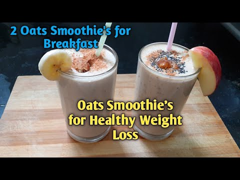 2-types-of-healthy-oats-smoothie's-for-weight-loss-//-breakfast-recipes-//-weight-loss