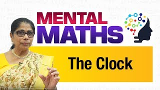Learn basic of mental Maths for beginners   Time - The Clock   Maths Tricks