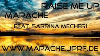 Mapache - Raise Me Up (Feat. Sabrina Mecheri) [Prod. By Mapache] - Freedownload/Exclusive