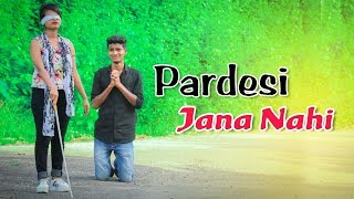 Pardesi Pardesi Jana Nahi (Full Song) | Heart Touching Love Story | | Rahul Jain | Unplugged Cover |