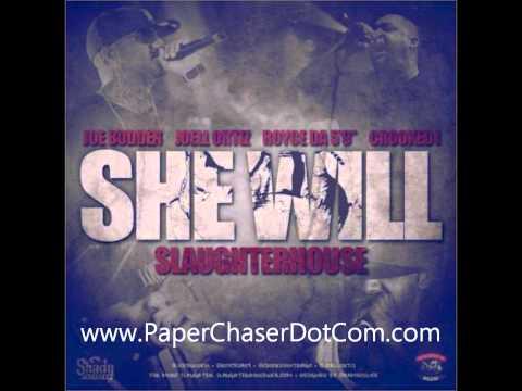 Slaughterhouse - She Will [New/CDQ/Dirty/NODJ]