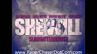 Download Slaughterhouse - She Will [New/CDQ/Dirty/NODJ] MP3 song and Music Video