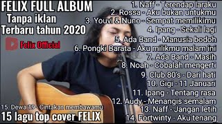 Download FELIX full album (top15 music cover Felix official)