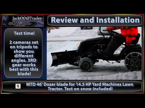 MTD 46 inch Dozer blade Installation and Review YardMachines 14 5 HP Lawn tractor