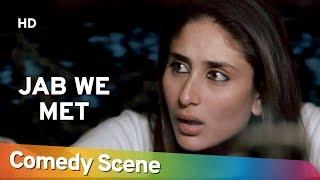 Jab We Met - Kareena Kapoor - करिना कपुर हिट्स कॉमेडी - Hit Comedy Scene - Shemaroo Bollywood Comedy