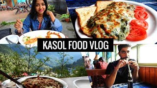Kasol Food vlog | Best places to eat in Kasol | Indian food | Indian Street food