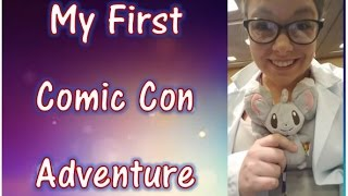 My First Comic Con Adventure!