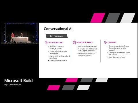 Conversational AI: What's New? : Build 2018