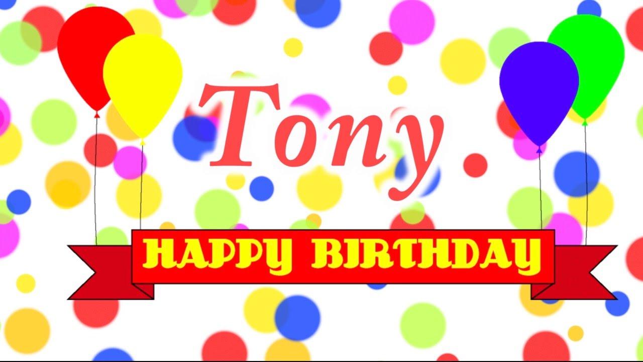 happy birthday tony song  youtube