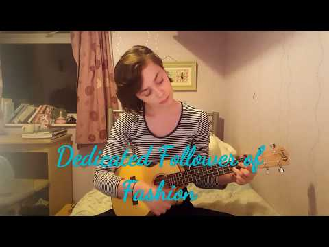 """""""Dedicated Follower of Fashion""""- The Kinks 