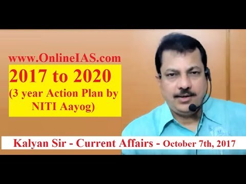 2017 to 2020 (3 year Action Plan by NITI Aayog) - OnlineIAS.com - October 7, 2017