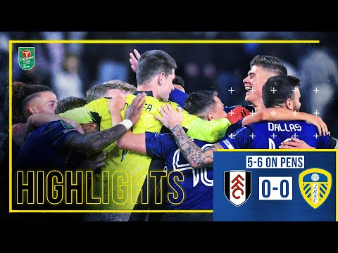 Highlights: Fulham 0-0 Leeds United (5-6 on pens) | Meslier save wins shootout! | Carabao Cup