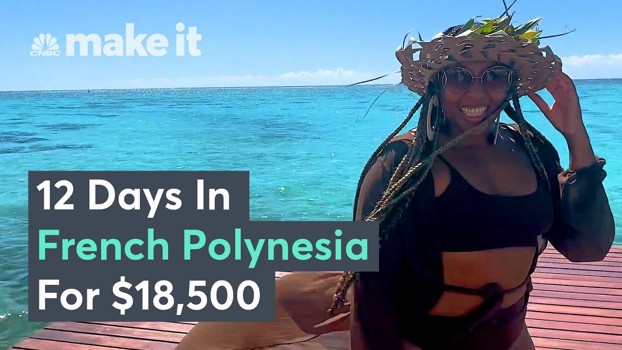 Is A $18,500 Trip To French Polynesia Worth It?
