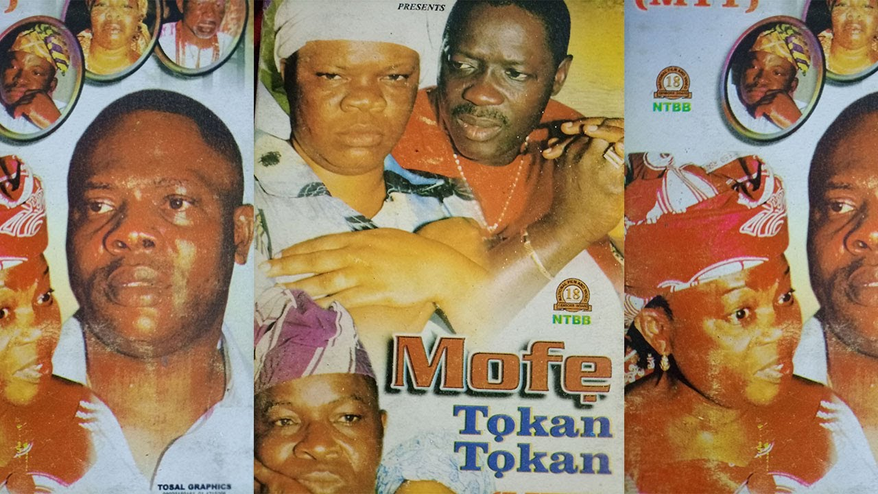 Download MOFE TOKAN  TOKAN - YORUBA MOVIE -OGOGO, PEJU OGUNMOLA, YINKA QUADRI