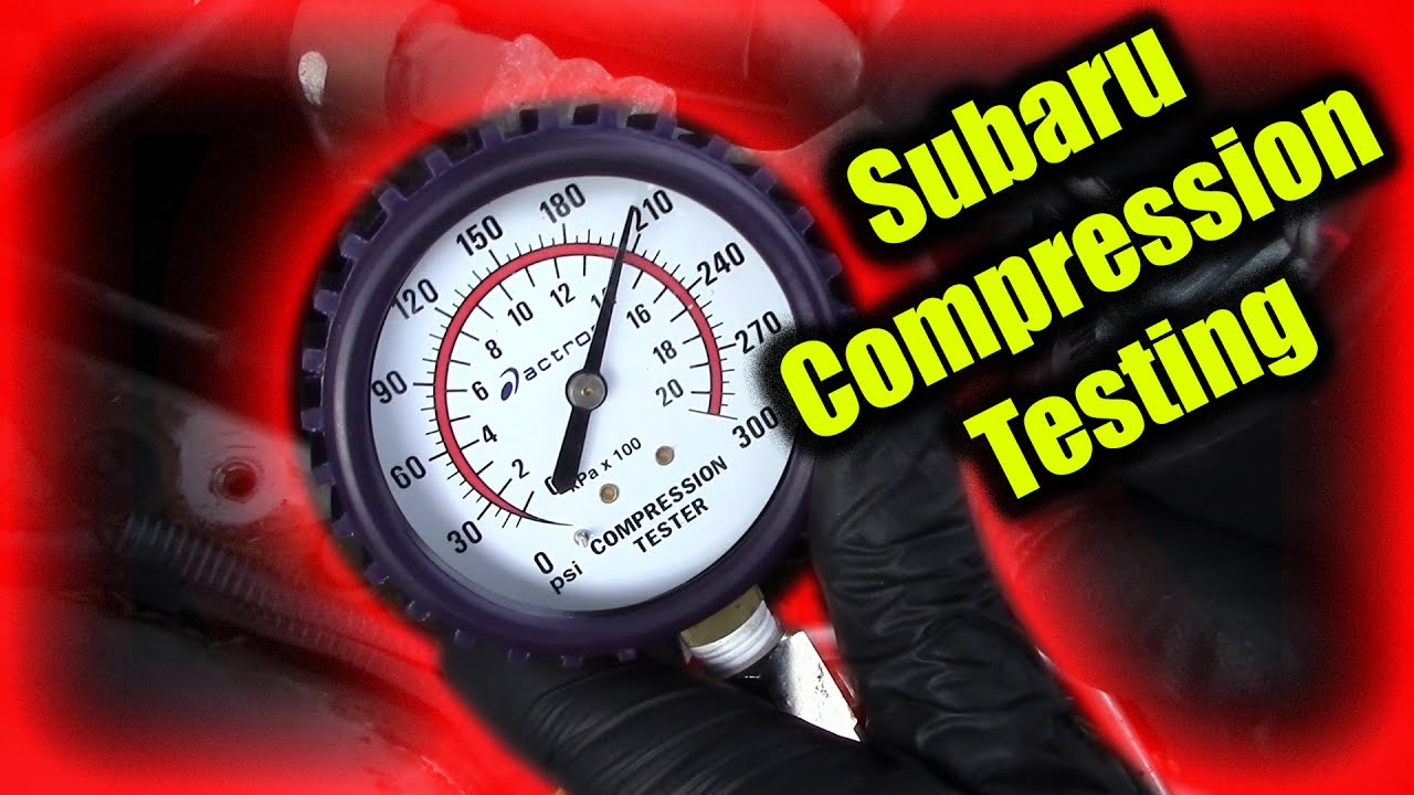 Subaru Compression Test