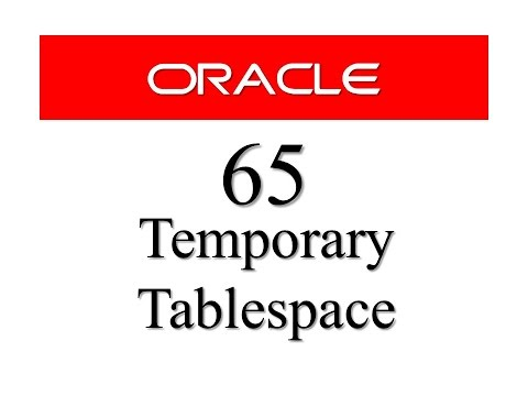 oracle-database-tutorial-65:-how-to-create-temporary-tablespace-in-oracle-database