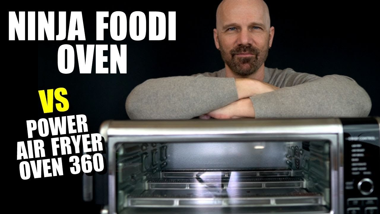 Ninja Foodi Air Fry Oven Vs Power Air Fryer Oven 360 Youtube