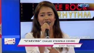 BANINAY BAUTISTA - STARVING (NET25 LETTER AND MUSIC)