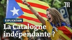 Pourquoi les Catalans souhaitent-ils être indépendants ?