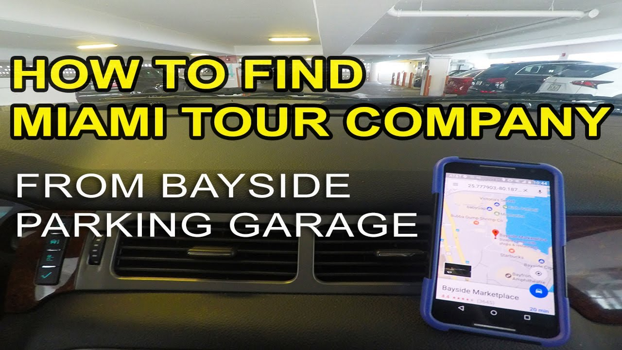 How To Find Miami Tour Company From The Bayside Parking