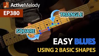 Play The Blues By Visualizing A Triangle And A Square On The Neck - EASY Blues Guitar Lesson - EP380