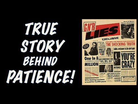 Guns N' Roses: The True Story Behind Patience GNR Lies