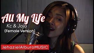 Repeat youtube video All My Life - Kci & Jojo | Jehaziel Alburo
