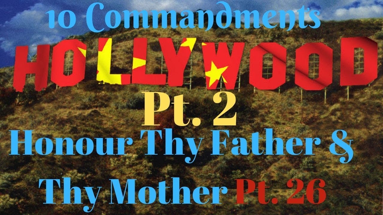 """TEN COMMANDMENTS: HONOUR THY FATHER AND THY MOTHER PT. 26 """"HOLLYWOOD PT. 2"""""""