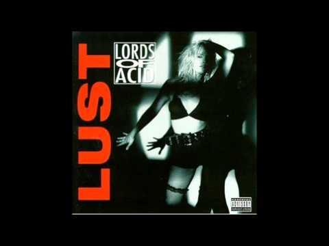 Lords of Acid - I Sit on Acid (Lust album)